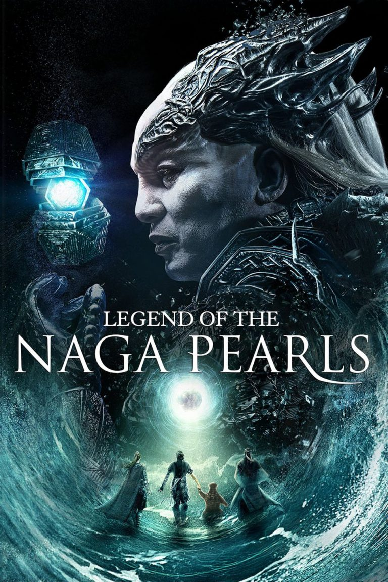 "Poster for the movie ""Legend of the Naga Pearls"""