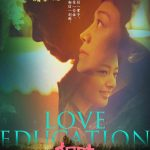 "Poster for the movie ""Love Education"""
