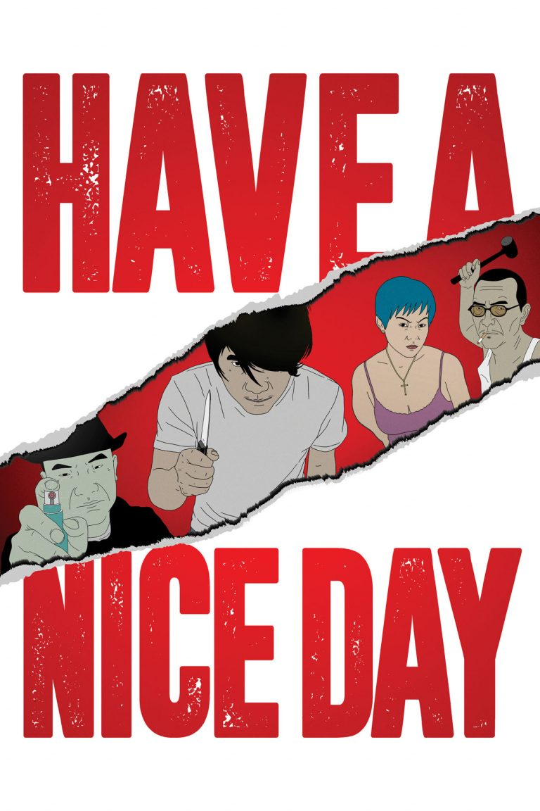 "Poster for the movie ""Have a Nice Day"""