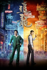 "Poster for the movie ""Chasing the Dragon"""