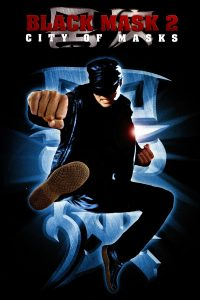 "Poster for the movie ""Black Mask II"""
