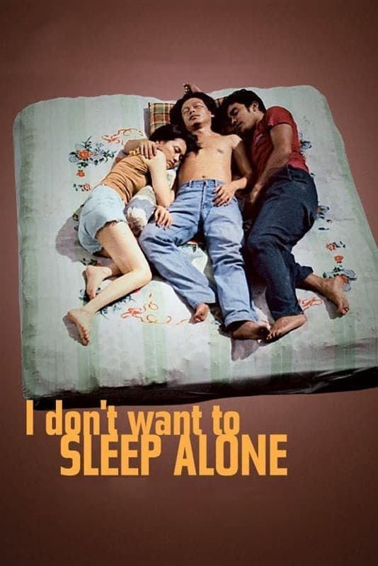 "Poster for the movie ""I Don't Want to Sleep Alone"""