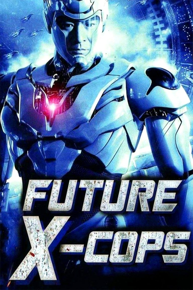 "Poster for the movie ""Future X-Cops"""