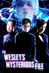 "Poster for the movie ""The Wesley's Mysterious File"""
