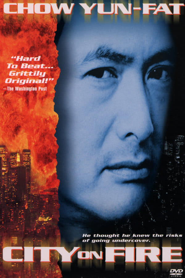 "Poster for the movie ""City on Fire"""