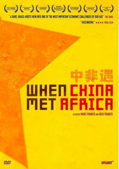 """Poster for the movie """"When China Met Africa"""""""