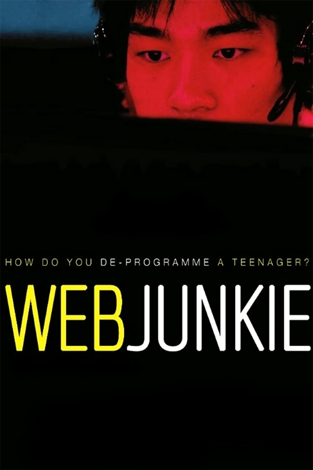 "Poster for the movie ""Web Junkie"""
