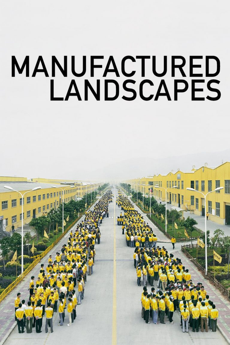 """Poster for the movie """"Manufactured Landscapes"""""""