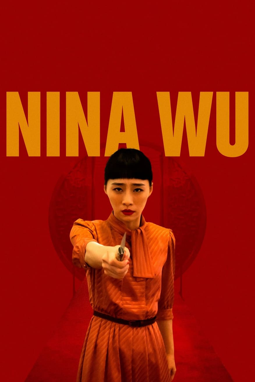"Poster for the movie ""Nina Wu"""