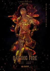 "Poster for the movie ""Raging Fire"""