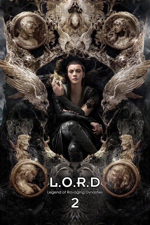 "Poster for the movie ""L.O.R.D: Legend of Ravaging Dynasties 2"""