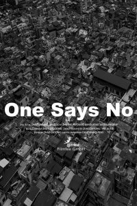 """Poster for the movie """"One Says No"""""""